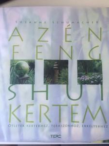 AZ ÉN FENG SHUI - KERTEM